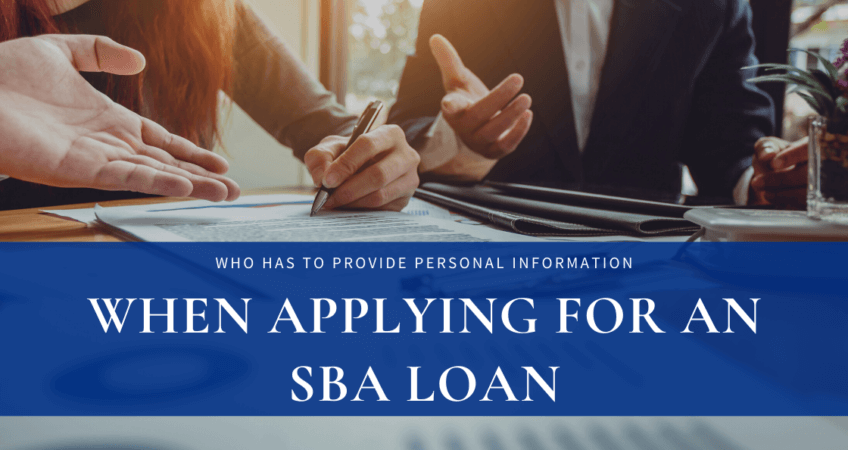 who has to provide information for an SBA loan