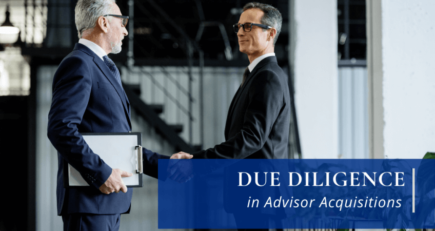 due diligence in advisor acquisition